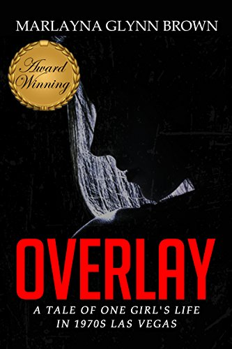 Overlay: A Tale of One Girl's Life in 1970s