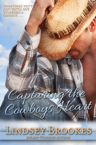 CAPTURING THE COWBOY\'S HEART