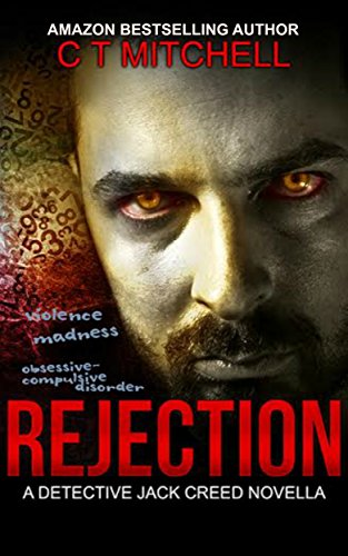 REJECTION: A Detective Jack Creed Novella (Cabarita Crime Series
