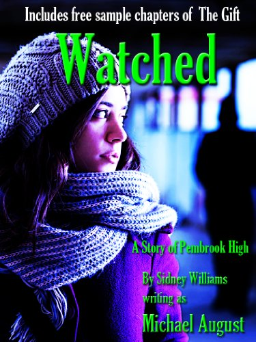 Watched (Pembrook High Book 0)
