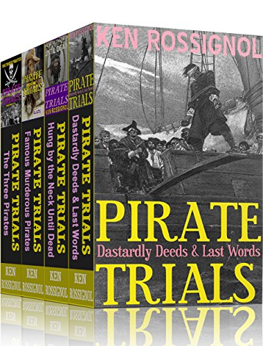 Four Pirate Novels of Murder, Executions, Romance  Treasure
