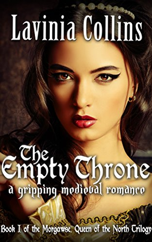THE EMPTY THRONE: a gripping medieval romance (The Queen