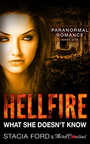 Hellfire - What She Doesn't Know: (Paranormal Romance) (Book