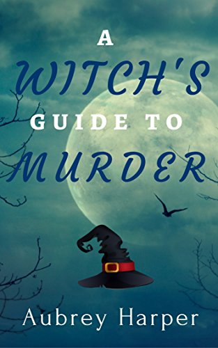 A Witch's Guide to Murder (A Book  Candle