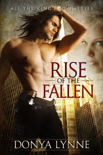 Rise of the Fallen (All the King's Men Book