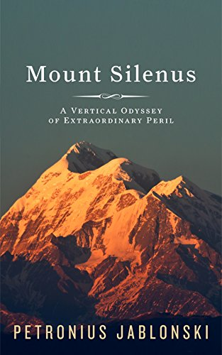 Mount Silenus: A Vertical Odyssey of Extraordinary Peril