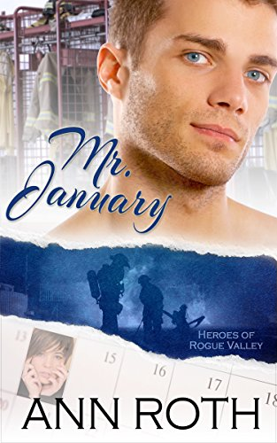 Mr. January (Heroes of Rogue Valley: Calendar Guys Book