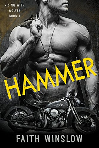 HAMMER: Wolves MC (Riding With Wolves Book 1)