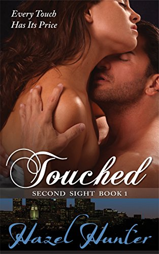 Touched (Book One of the Second Sight Series): A