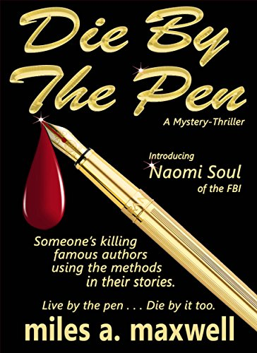 Die By The Pen: A Mystery-Thriller