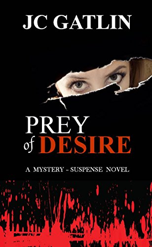 Prey of Desire: A Mystery - Suspense Novel