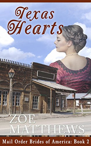 Mail-Order Brides of America:  Texas Hearts (A Clean