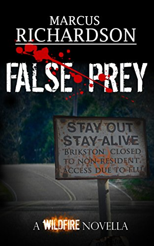 False Prey: A Wildfire Novella (Wildfire Saga)