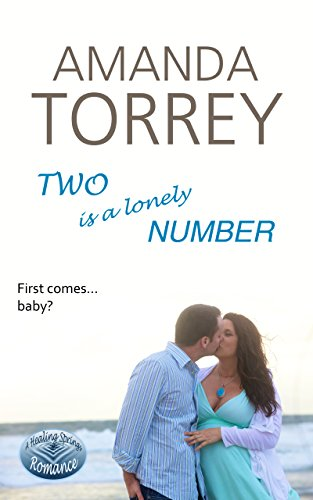 Two Is a Lonely Number (Healing Springs Book 4)