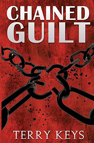 Chained Guilt (Hidden Guilt Book 1)