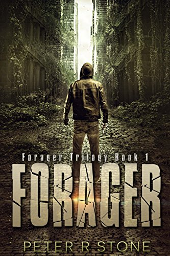 Forager (Forager - A Dystopian Trilogy Book 1)