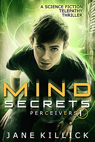 Mind Secrets: A Science Fiction Telepathy Thriller (Perceivers Book