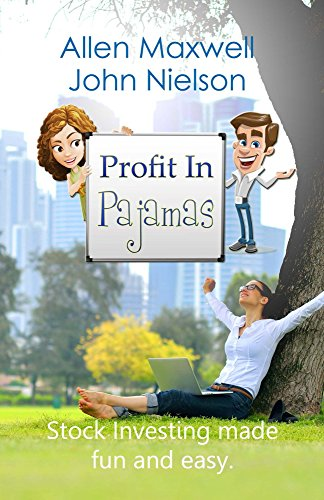 Profit In Pajamas: Stock Investing made fun and easy