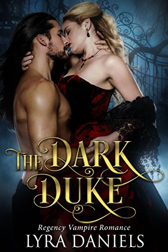 ROMANCE: The Dark Duke (Regency Historical Fantasy Romance) (New