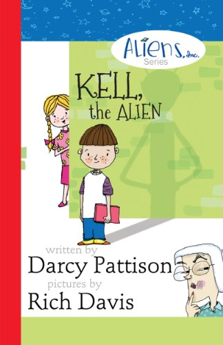 Kell, the Alien (The Aliens, Inc. Chapter Book series