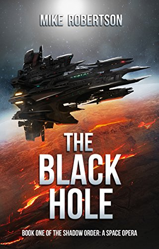 The Black Hole: Book One of The Shadow Order