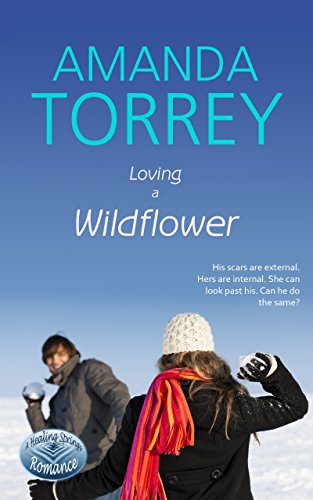 Loving a Wildflower (Healing Springs Book 5)