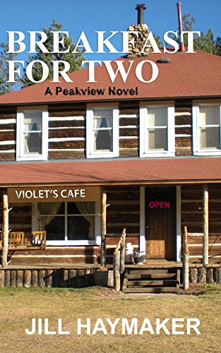 Breakfast for Two (Peakview series Book 2)
