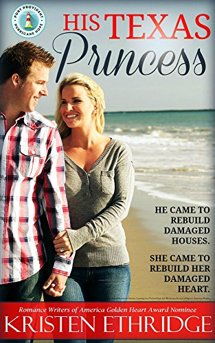 His Texas Princess: Clean and Wholesome Inspirational Christian Romance