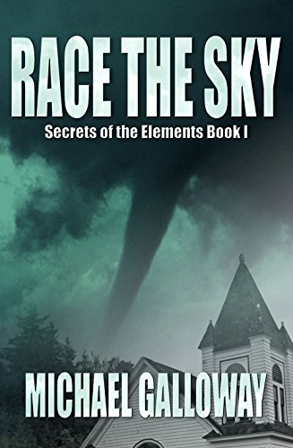 Race the Sky (Secrets of the Elements Book I)
