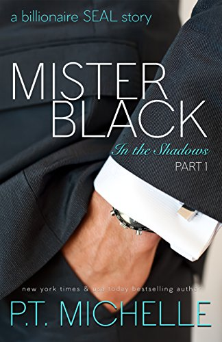 Mister Black: A Billionaire SEAL Story (In the Shadows