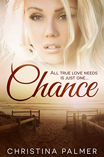 Chance: A romantic thriller