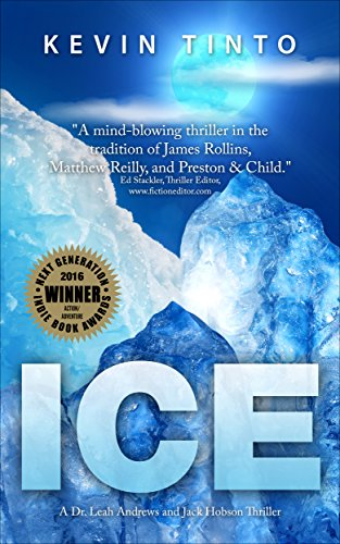 ICE (Dr. Leah Andrews and Jack Hobson Thrillers Book
