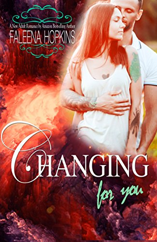 Changing For You: A New Adult Contemporary Romance (Anything