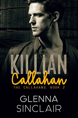 KILLIAN: A Mafia Romance (The Callahans Book 2)