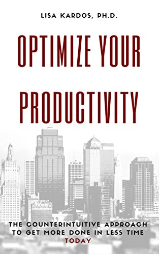 Optimize Your Productivity: The Counterintuitive Approach to Get More