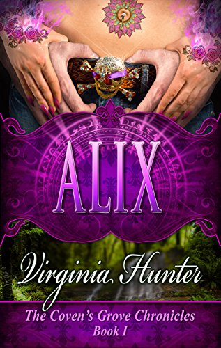 Alix (The Coven's Grove Chronicles Book 1)