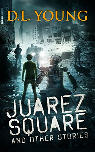 Juarez Square and Other Stories