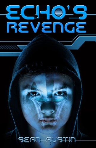 ECHO'S Revenge: A Young Adult Science Fiction Thriller (ECHO's