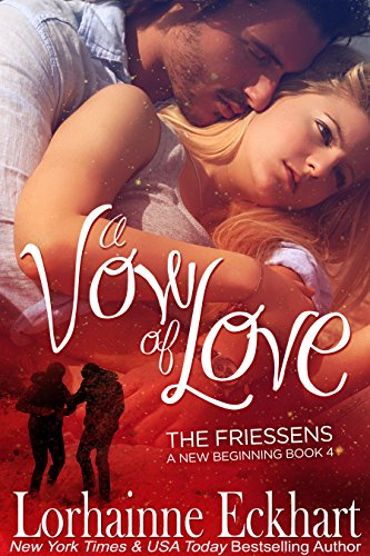 A Vow of Love, A Friessen Family Christmas (The