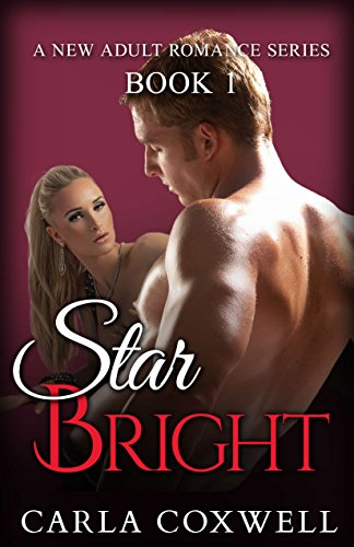 Star Bright: A New Adult Romance Series - Book