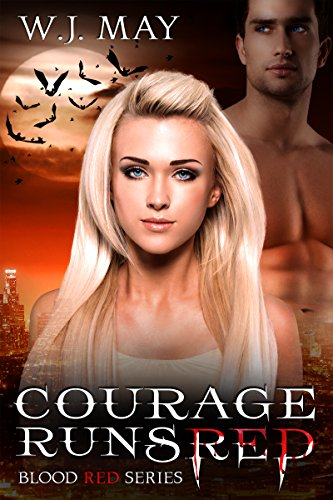 Courage Runs Red: Paranormal Romance (Blood Red Series Book