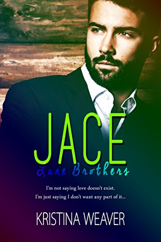 JACE (Lane Brothers Book 3)