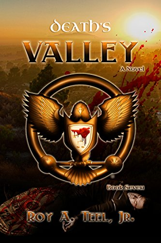 Death's Valley: The Iron Eagle Series Book Seven