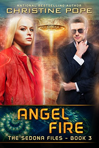 Angel Fire (The Sedona Files Book 3)