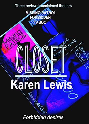 CLOSET: Three Reviewer-Acclaimed Thrillers