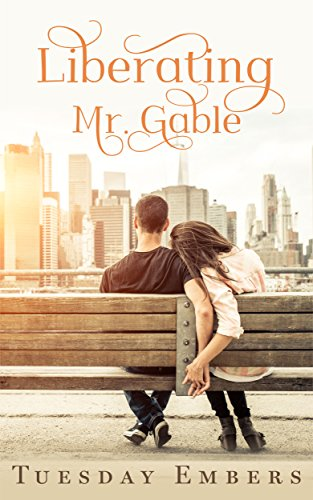 Liberating Mr. Gable - The Complete Collection: A Billionaire